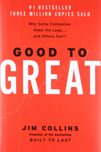 Good to Great book cover by Jim Collins