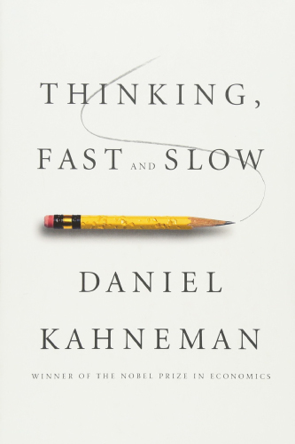 Thinking Fast and Slow book cover by Daniel Khaneman