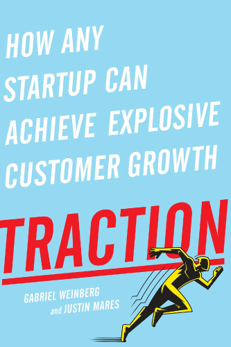Traction book cover by Gabriel Weinberg and Justin Mares